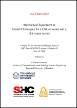 Mechanical Equipment & Control Strategies for a Chilled Water and a Hot Water System